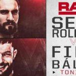 フィン・ベイラー対セス・ロリンズ!レッスルマニア34まで残り6日!【WWE・RAW・2018.4.2】