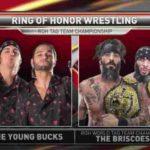 ヤングバックスがROHタッグ王者・ブリスコブラザーズに挑戦!【ROH・#347】
