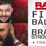 フィン・ベイラー対ブラウン・ストローマン!ナタリアが女子MITB戦出場決定!【WWE・RAW・2018.5.21・PART2】