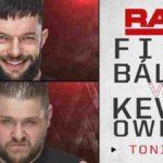 フィン・ベイラー対ケビン・オーエンズ!RAWタッグ王座挑戦者決定戦!【WWE・RAW・2018.6.4・PART2】
