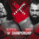WWE 2018.7.15 エクストリームルールズ2018 試合結果・PART2【レインズ対ラシュリー~IC王座戦】