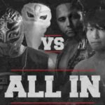 2018.9.1 ALL IN 試合結果・PART2【新日本プロレス・2018年9月】