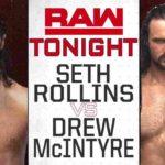 セス・ロリンズ対ドリュー・マッキンタイア!エクストリームルールズ2018直前回!【WWE・RAW・2018.7.9・PART2】