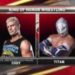 Cody対ティタン!チーズバーガー対ブリー・レイ!【ROH・#355】