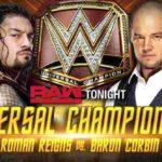 ユニバーサル王座戦&インターコンチネンタル王座戦!【WWE・RAW・2018.9.17・PART2】