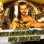 NXT北米王座戦!王者リコシェ対ピート・ダン対アダム・コール!【WWE・NXT・2018年10月】