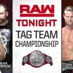 エヴォリューション直前回!RAW女子王座・調印式!RAWタッグ王座でシールド分裂!【WWE・RAW・2018.10.22・PART2】