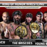 ROH世界タッグ王座戦!ブリスコブラザーズ対ヤングバックス対ソーカルアンセンサード!【ROH・#374】