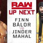 フィン・ベイラー対ジンダー・マハル!敗者解雇マッチ、ライノ解雇…【WWE・RAW・2018.12.3・PART2】