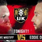 デイブ・マスティフ対エディー・デニス!アイラ・ドーンがNXT UK女子王座挑戦表明!【WWE・NXT UK・2018年12月】