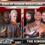 ファイナルバトル直前回!リーサル、Cody、キャッスルがタッグ結成!【ROH・#377】