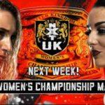 NXT UK女子王座戦、リア・リプリー対ディオナ・プラッゾ!【WWE・NXT UK・2018年12月】