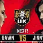 テイクオーバー:ブラックプール直後回!ジニー対アイラ・ドーン!【WWE・NXT UK・2019年1月】