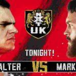 ウォルター対マーク・コフィ!ザイヤ・ブルックサイド対キャンディ・フロス!【WWE・NXT UK・2019年2月】