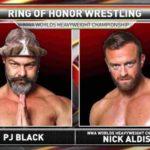 NWA世界王座戦、ニック・アルディス対BJブラック!ヴィランエンタープライズ快勝!【ROH・#386】