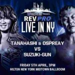 RPW・試合結果・2019.4.5・Rev Pro Live in New York