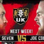 トレント・セブン対ジョー・コフィ!ケイ・リー・レイ対アイラ・ドーン!【WWE・NXT UK・2019年4月】