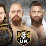 NXT UKタッグ王座戦にインペリウムが乱入!アレクサンダー・ウルフがUKデビュー戦を快勝!【WWE・NXT UK・2019年7月】
