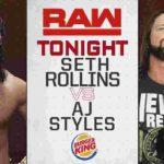 AJスタイルズ対セス・ロリンズ!DXとnWoが合体!ハルク・ホーガン、スティーブ・オースチン登場!【WWE・RAW・2019.7.22・PART2】