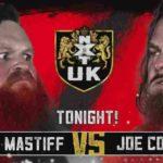 ジョー・コフィ対デイブ・マスティフ!【WWE・NXT UK・2019年8月】