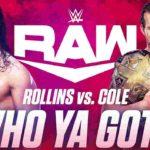 NXT王座戦、アダム・コール対セス・ロリンズ!RAW、NXTが大乱闘!【WWE・RAW・2019.11.4・PART2】