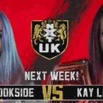 ザイヤ・ブルックサイド対ケイ・リー・レイ!タイラー・ベイト対カシアス・オーノ!【WWE・NXT UK・2019.11.14】