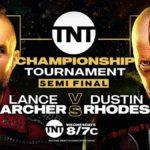 初代TNT王座決定トーナメント準決勝戦、ランス・アーチャー対ダスティン・ローデス!【AEW・2020.4.29・後半】