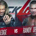 WWE・2020.6.14・バックラッシュ2020・試合結果・PART2【ユニバーサル王座戦~エッジ対オートン】