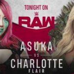 バックラッシュ2020直前回、アスカ対シャーロット・フレアー!【WWE・RAW・2020.6.8・PART2】