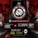 TNT王座戦、コーディ対スコーピオ・スカイ!モクスリーがMJFにパラダイムシフト!【AEW・2020.8.12・前半】