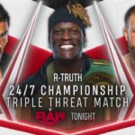24/7王座戦、Rトゥルース対戸澤陽対グラック!ロバート・ルード復帰!【WWE・RAW・2020.9.28・PART2】