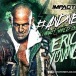元WWEのエリック・ヤングがインパクト世界王座獲得!ダッシュウッド復帰!レッスルハウス終了!【インパクトレスリング・2020.9.1】