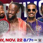 サバイバーシリーズ2020直前回!ニューデイ&ストリートプロフィッツが合体!【WWE・スマックダウン・2020.11.20・PART1】