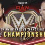 ドリュー・マッキンタイアがクレイモアでオートン撃破、WWE王座奪還!【WWE・RAW・2020.11.16・PART2】